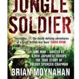 Jungle Soldier by Brian Moynahan review